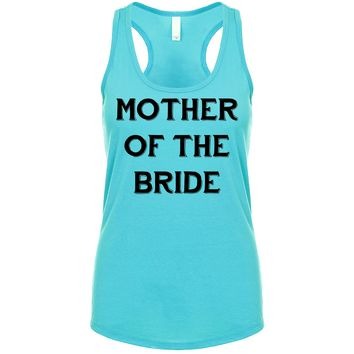 Mother Of The Bride Groom  Women's Tank