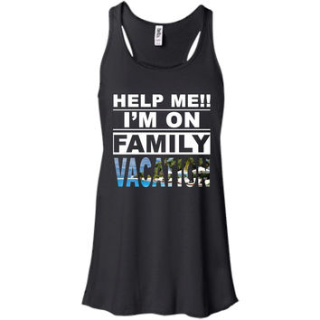Funny Family Vacation Shirt Help Me  Bella + Canvas Flowy Racerback Tank