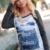 FOLLOW YOUR DREAM GRAPHIC TEE