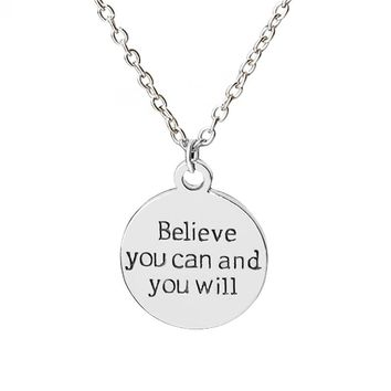 """Cute Round Charm Necklace """"believe you can and you will"""" Lettering Pendant Necklace Inspirational Gift for Best Friend Necklace"""