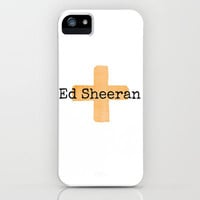 Ed Sheeran Plus Sign  iPhone Case by Toni Miller | Society6