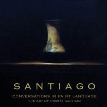 Conversations in Paint Language: The Art of Roseta Santiago