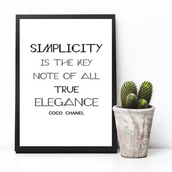 Simplicity is the key note...,Coco Chanell quote, Fashion Quote, Fashion Wall Art, Fashion Art, Printable, Apartment Decor, Fashion Decor