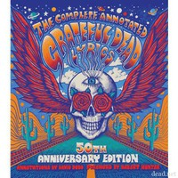 50th Anniversary Edition: The Complete Annotated Grateful Dead Lyrics Book (Hardcover) | Grateful Dead