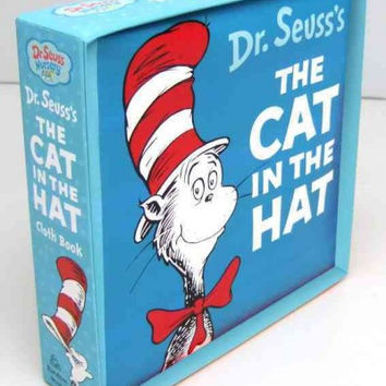 The Cat in the Hat (Dr. Seuss Nursery): The Cat in the Hat Cloth Book (Bright & Early Cloth Book)