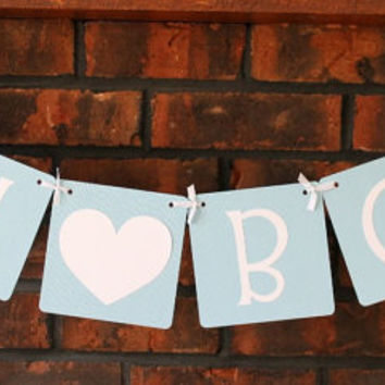 Oh Boy Banner with Heart - Light Blue, Baby Boy, Baby Shower, Welcome Baby