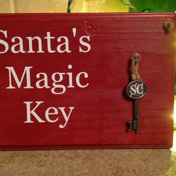 Santa's Magic Key For Our Home with No Chimney Christmas Decor Door Sign Wooden hand painted Santa Christmas Eve Tradition