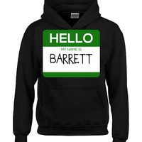 Hello My Name Is BARRETT v1-Hoodie