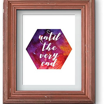 Watercolor Harry Potter | Until The Very End Home Print Poster | 8.5 x 11 | Wall Decor