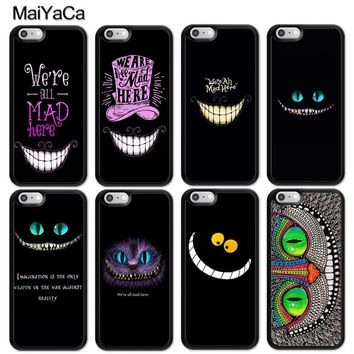 MaiYaCa Alice in Wonderland Cheshire Cat Luxury Mobile Phone Cases OEM For iPhone 6 6S Plus 7 8 Plus X 5 5S SE Soft Rubber Cover