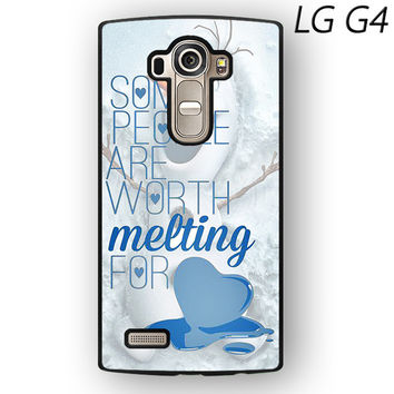 Some People Are Worth Melting For Olaf Funny Quote for LG G3/LG G4 phonecase