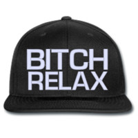 BITCH RELAX beanie or hat