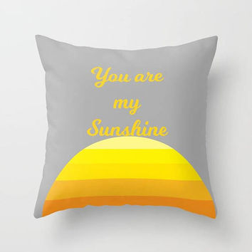 "Sunshine Throw Pillow, Sunny, Vibrant ""You are my sunshine"" quote, bright throw pillow, love, happy, sofa, bed, dorm"
