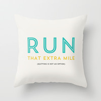 Run that extra mile Throw Pillow by Allyson Johnson
