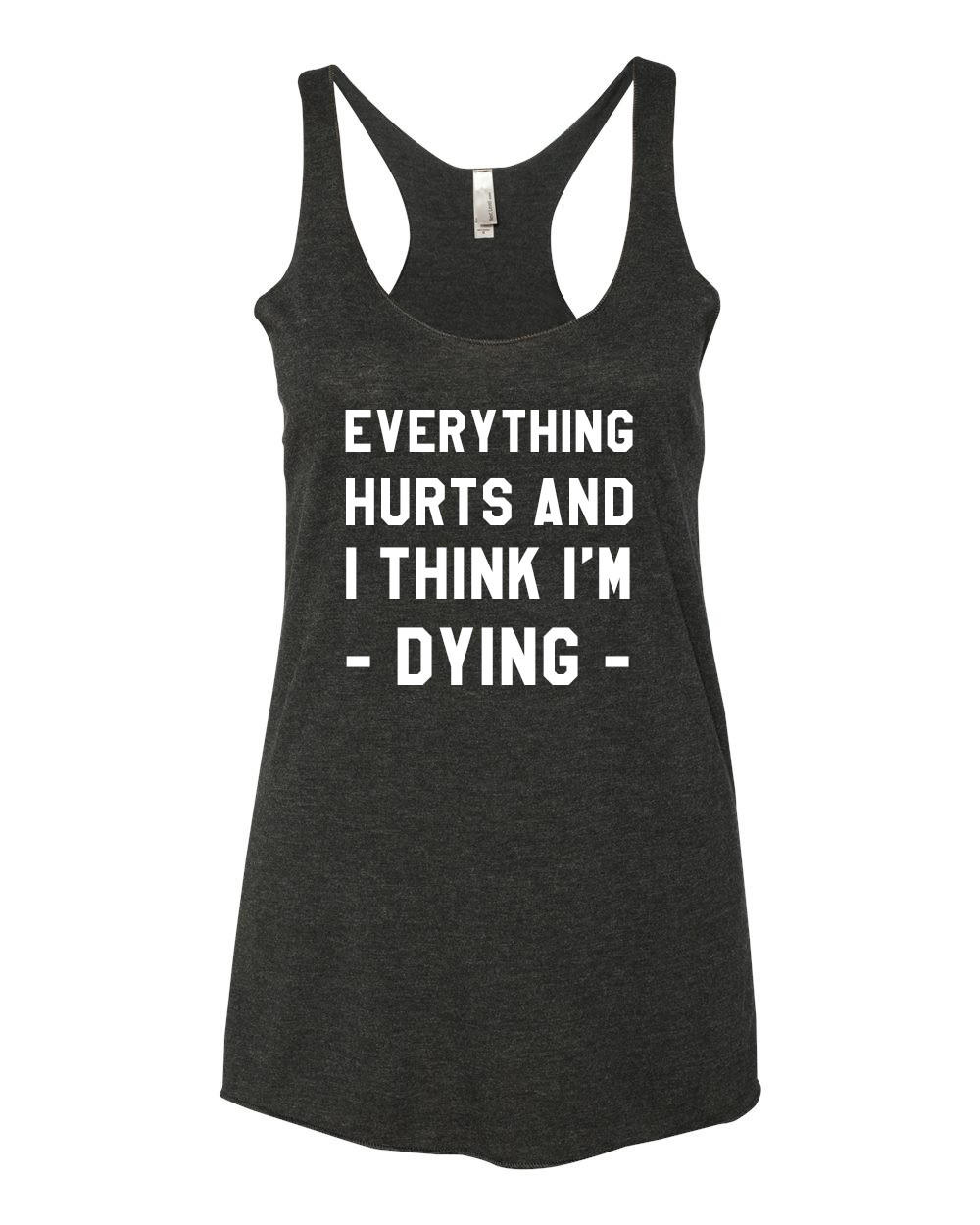 f6e6909ed76d Everything Hurts And I Think I m Dying - from Double Dog Shop