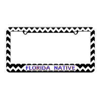Florida Native - State Pride - License Plate Tag Frame - Black Chevrons Design