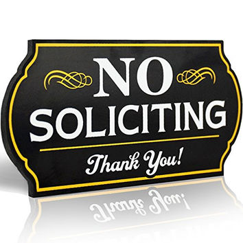 "Attractive No Soliciting Metal Sign for Home and Business | 6"" Long Laser Cut Shape 