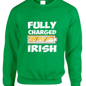 Adult Sweatshirt Fully Charged Irish St Patrick's Day Top