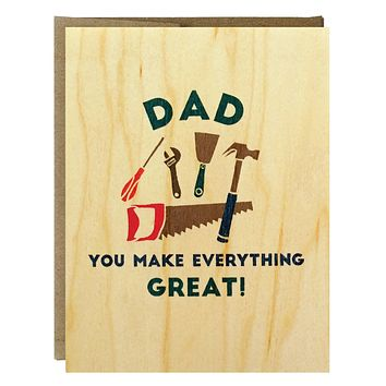 Dad You Make Everything Great Greeting Card
