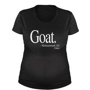 Goat Ali Quote Maternity Pregnancy Scoop Neck T-Shirt