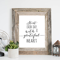 Start Each Day With a Grateful Heart Art Print