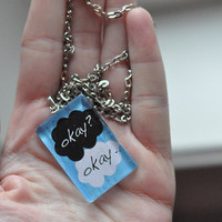 Okay/Okay John Green Quote Necklace 1