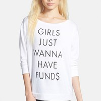 Women's Leith 'Girls Just Wanna Have Funds' Long Sleeve Tee
