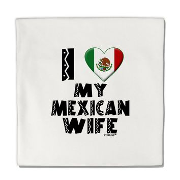 "I Heart My Mexican Wife Micro Fleece 14""x14"" Pillow Sham by TooLoud"