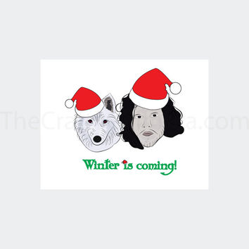 Game of Thrones Winter is Coming Christmas Card Jon Snow and Ghost Printable Card