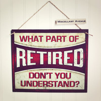 Retirement Gift / Retirement Party / Retirement Decorations / Retirement Sign / Signage / Gifts for Him / Garage Decor / Mancave Decor