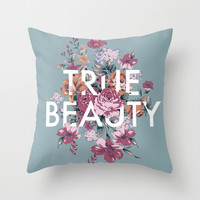 True Beauty Throw Pillow by Perry Misloski