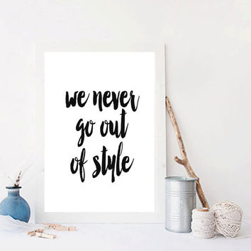 Taylor Swift Quote Prints Lyrics Print Dorm Room Decor Wall Art Prints Typography Print at Home Printable quotes Printable Lyrics Art Music