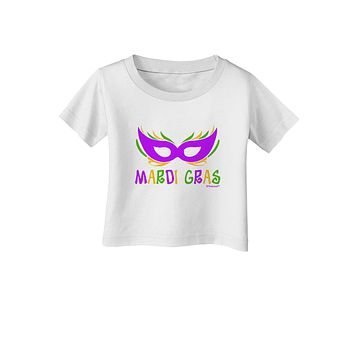 Mardi Gras - Purple Gold Green Mask Infant T-Shirt by TooLoud