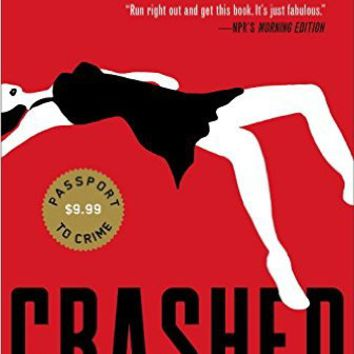 Crashed (A Junior Bender Mystery) Paperback – April 23, 2013
