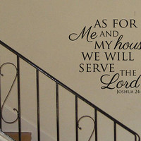 "24"" x 24"" As For Me and My House We Will Serve The Lord Vinyl Wall Art Decal"