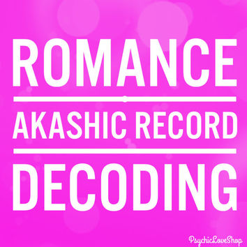 Romance Akashic Record Decoding, Love Reading, Relationship Reading, Past Life Reading, in-depth and accurate, email or etsy convo reading