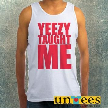 Yeezy Taught Me Clothing Tank Top For Mens