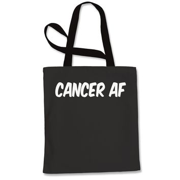 Cancer AF As F-ck Zodiac Shopping Tote Bag
