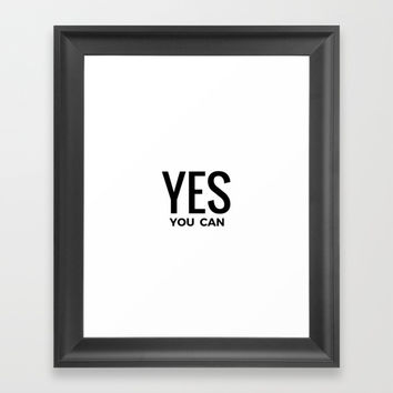 YES YOU CAN Framed Art Print by Love from Sophie