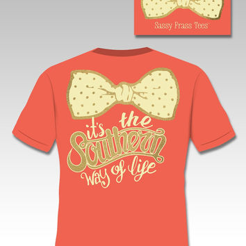 SALE Sassy Frass Funny Southern Way of Life Bow Comfort Colors Tangerine Tango Sweet Girlie Bright T Shirt