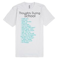 Thoughts During School Tee-Unisex White T-Shirt