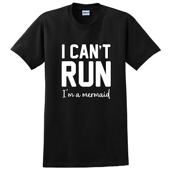 I can't run I'm a mermaid, funny saying, mermaid day, funny quote T Shirt