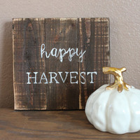 Happy Harvest Wooden Stained Sign