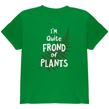 Gardening I'm Quite Frond Fond of Plants Youth T Shirt