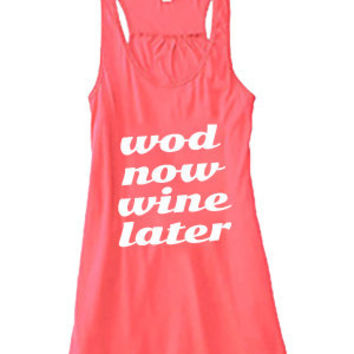 Wod Now Wine Later Shirt For Women. Crossfit Tank Top. Workout Shirt. Quote