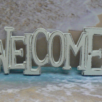 Welcome Wall Plaque Sign Cast Iron Distressed Shabby Chic White White Cast Iron Beach House Decor Shabby Chic Decor Entryway Door Sign