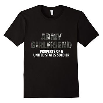 Army Girlfriend Property Of A United States Soldier T-Shirt
