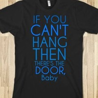 If You Can't Hang-Unisex Black T-Shirt