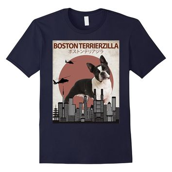 Boston Terrierzilla | Funny Terrier Dog Lovers T-Shirt