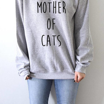 Mother of cats Sweatshirt with funny quotes fashion cat meow womens ladies